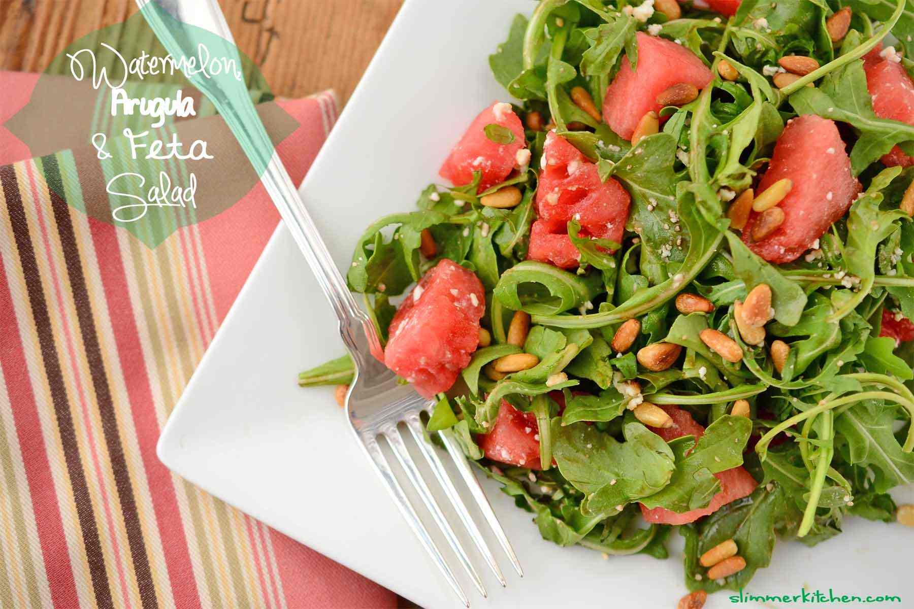 Watermelon, Arugula and Feta Summer Salad - Slimmer Kitchen